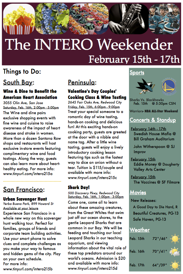 Looking for something to do this weekend? Check this out: The Intero Weekender, February 15-17th